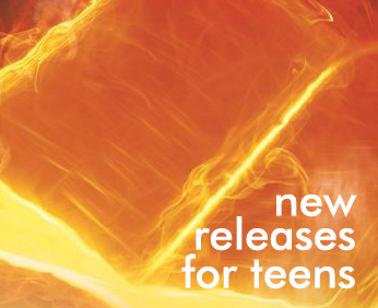 New Releases for Teens